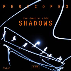 PERICOPES - The Double Side Vol. II - Shadows cover