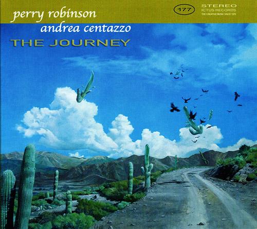 PERRY ROBINSON - Perry  Robinson / Andrea Centazzo : The Journey cover