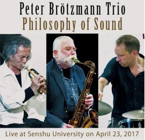 PETER BRÖTZMANN - Peter Brotzmann Trio : Philosophy of Sound cover