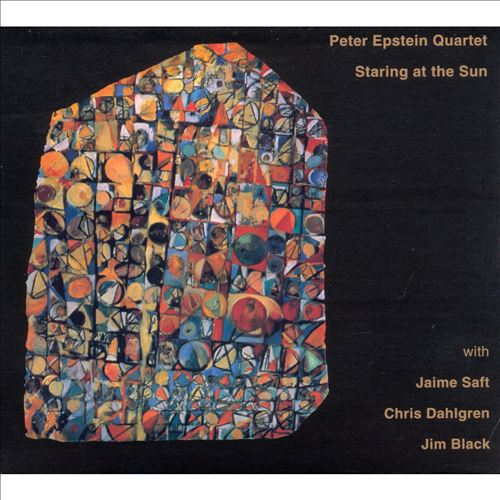 PETER EPSTEIN - Staring at the Sun cover