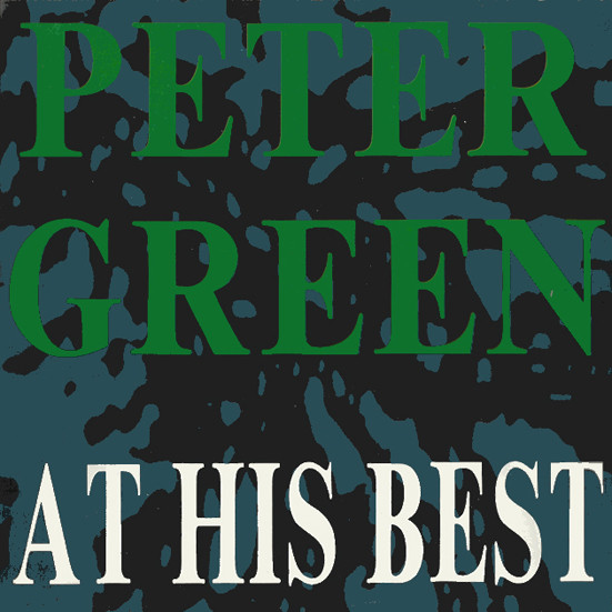 PETER GREEN - At His Best cover