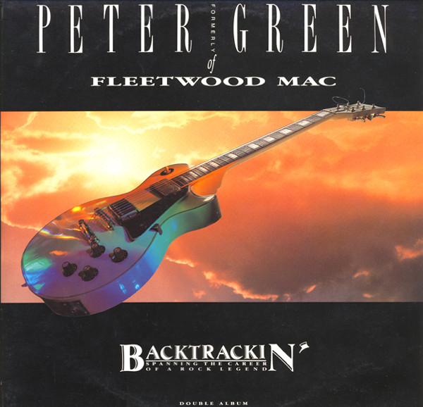 PETER GREEN - Backtrackin' - Spanning The Career Of A Rock Legend cover