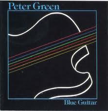 PETER GREEN - Blue Guitar cover