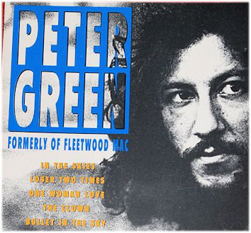 PETER GREEN - Formerly Of Fleetwood Mac (aka Rock & Pop Legends aka The Very Best Of Peter Green) cover