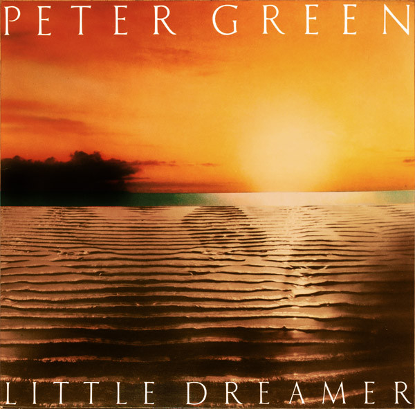 PETER GREEN - Little Dreamer cover