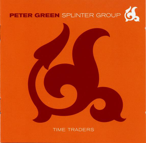 PETER GREEN - Peter Green Splinter Group ‎: Time Traders cover