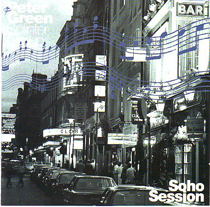 PETER GREEN - Peter Green Splinter Group : Soho Session (aka Soho Live) cover