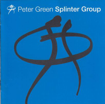 PETER GREEN - Splinter Group cover