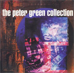 PETER GREEN - The Peter Green Collection cover