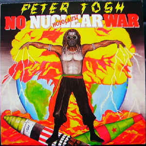 PETER TOSH - No Nuclear War (Holocaust) cover