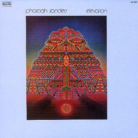 PHAROAH SANDERS - Elevation cover