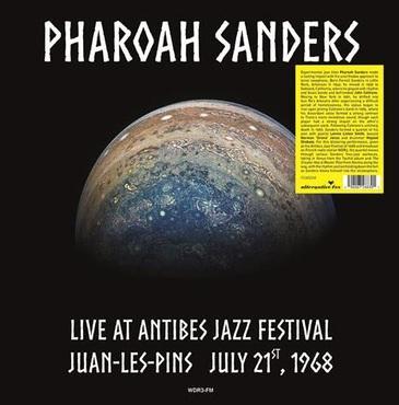 PHAROAH SANDERS - Live at Antibes Jazz Festival in Juan-les-Pins July 21, 1968 cover