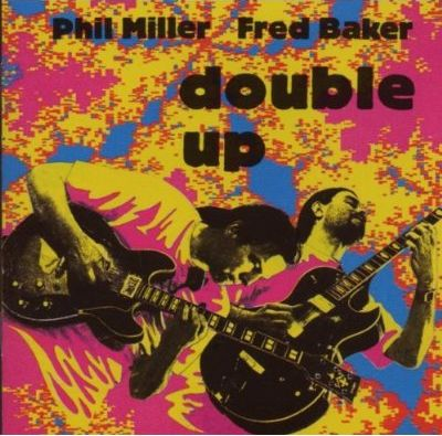 PHIL MILLER - Double Up (with Fred Baker) cover