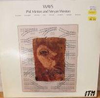 PHIL MINTON - Phil Minton And Veryan Weston : Ways cover