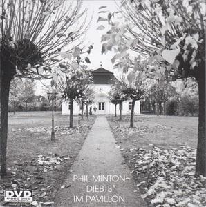 PHIL MINTON - Phil Minton / Dieb13 : Im Pavillon cover