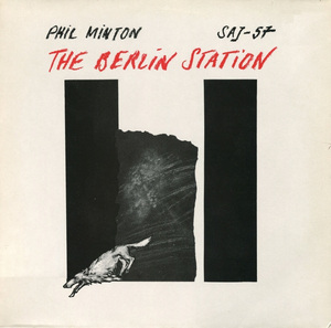 PHIL MINTON - The Berlin Station cover