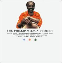 PHILLIP WILSON - Phillip Wilson Project (aka Steel And Breath) cover