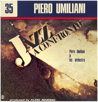 PIERO UMILIANI - Jazz A Confronto 35 cover