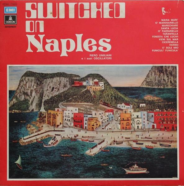 PIERO UMILIANI - Switched On Naples cover