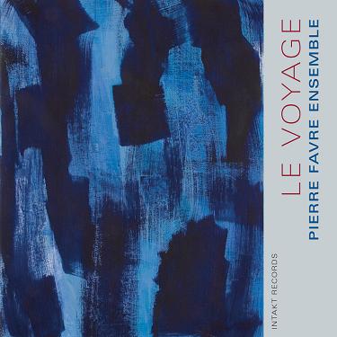 PIERRE FAVRE - Le Voyage cover