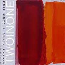 PIERRE FAVRE - Pierre Favre / Yang Jing : Two In One cover