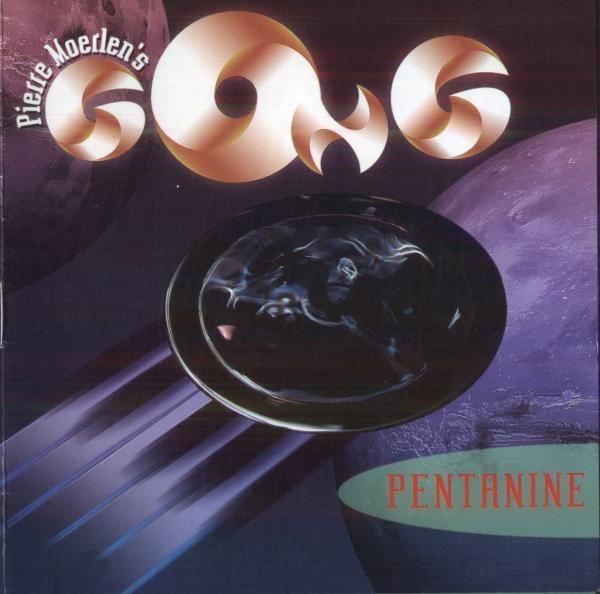 PIERRE MOERLEN'S GONG - Pentanine cover