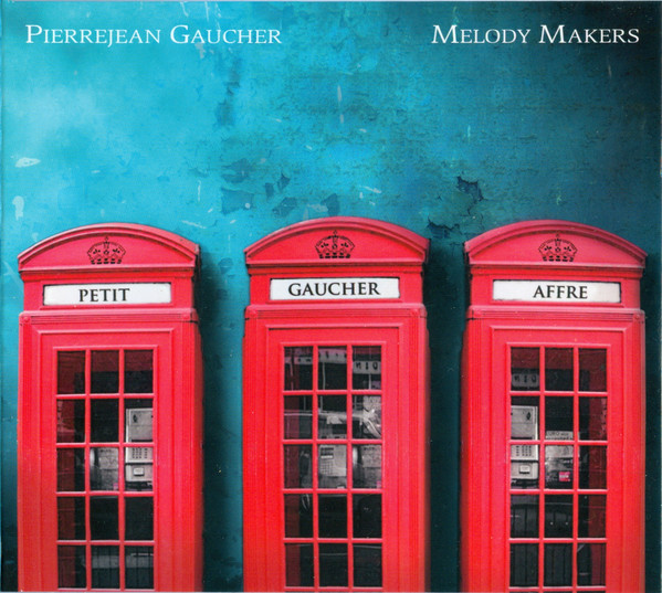 PIERRE JEAN GAUCHER - Melody Makers cover
