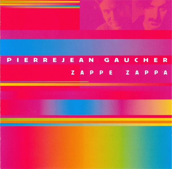 PIERRE JEAN GAUCHER - Zappe Zappa cover