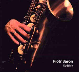 PIOTR BARON - Kaddish cover