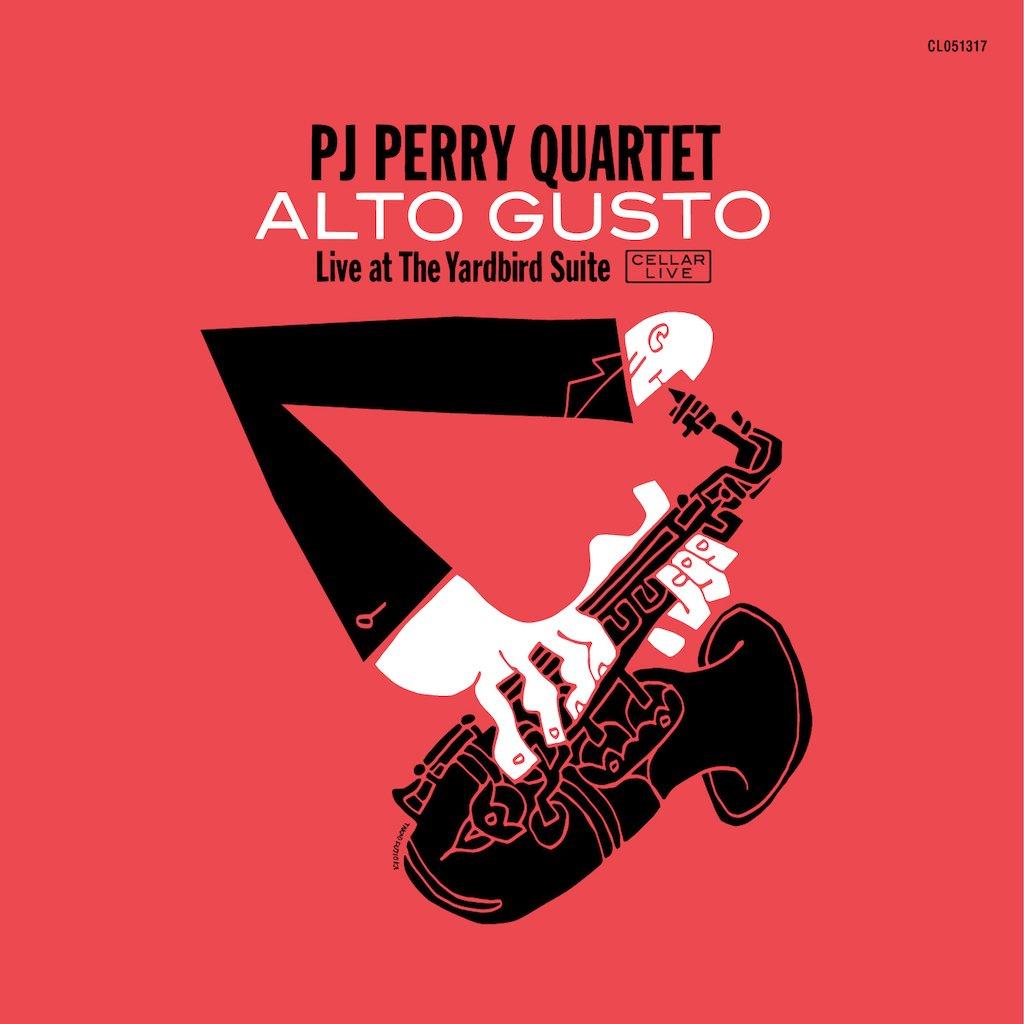 P.J. PERRY - P.J. Perry Quartet : Alto Gusto cover