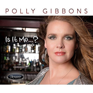 POLLY GIBBONS - Is It Me...? cover