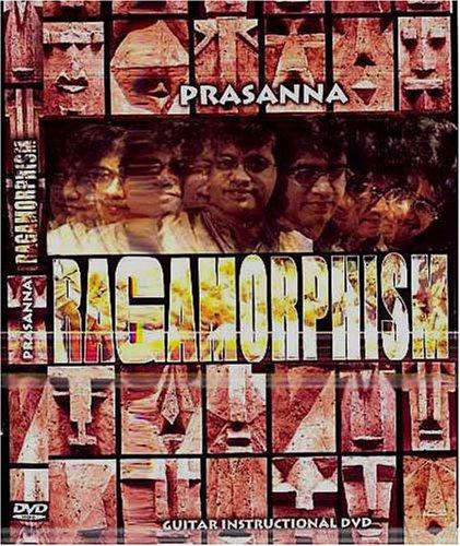 PRASANNA - Ragamorphism - Guitar Instructional DVD cover