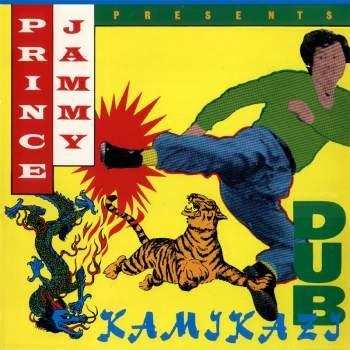 PRINCE JAMMY - Kamikazi Dub cover