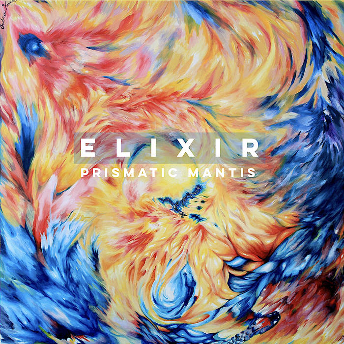 PRISMATIC MANTIS - Elixir cover