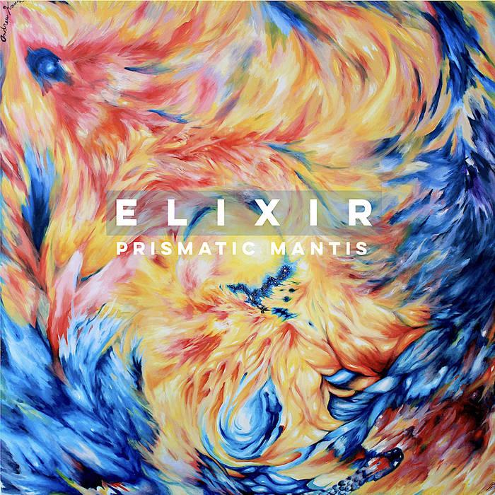 PRISMATIC MANTIS - Elixir cover