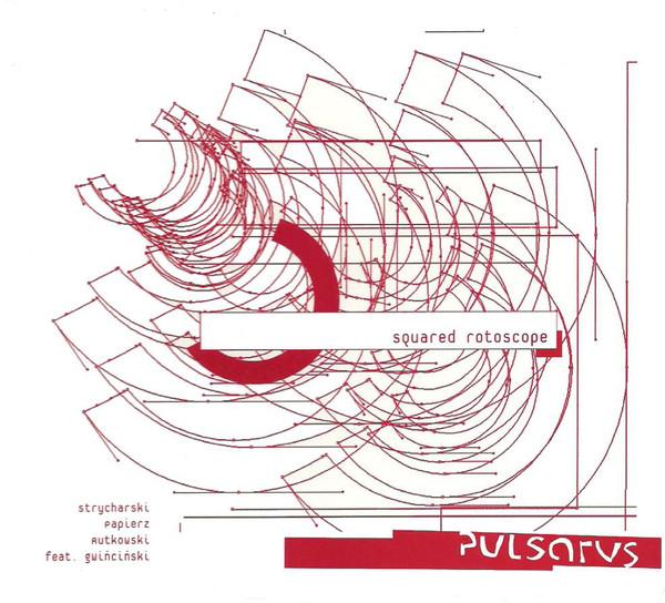 PULSARUS - Squared Rotoscope cover