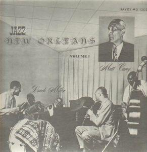 PUNCH MILLER - Punch Miller / Mutt Carey : Jazz New Orleans Volume 1 cover