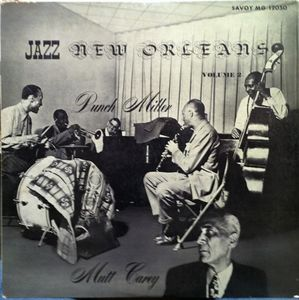 PUNCH MILLER - Punch Miller / Mutt Carey : Jazz New Orleans Volume 2 cover