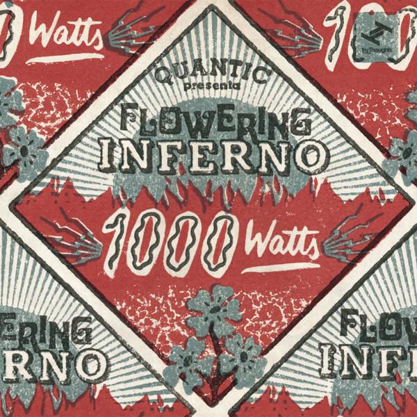 QUANTIC - Quantic Presenta Flowering Inferno : 1000 Watts cover
