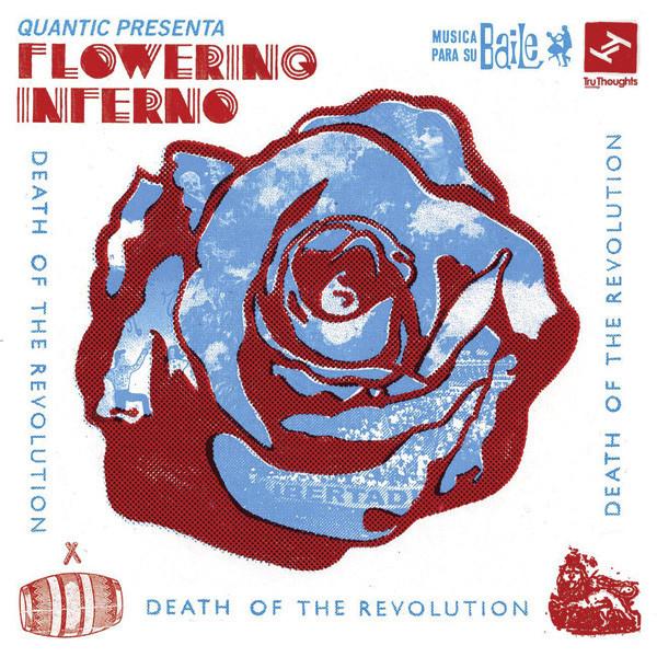 QUANTIC - Quantic Presenta Flowering Inferno : Death Of The Revolution cover