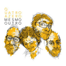 QUATRO A ZERO - Mesmo Outro cover