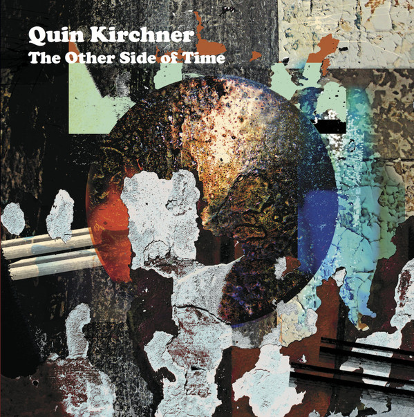 QUIN KIRCHNER - The Other Side Of Time cover
