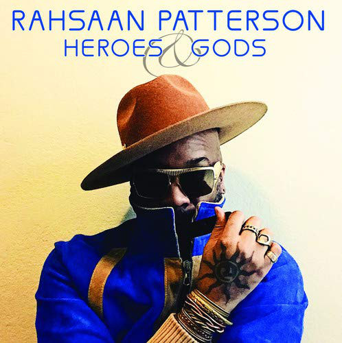 RAHSAAN PATTERSON - Heroes & Gods cover