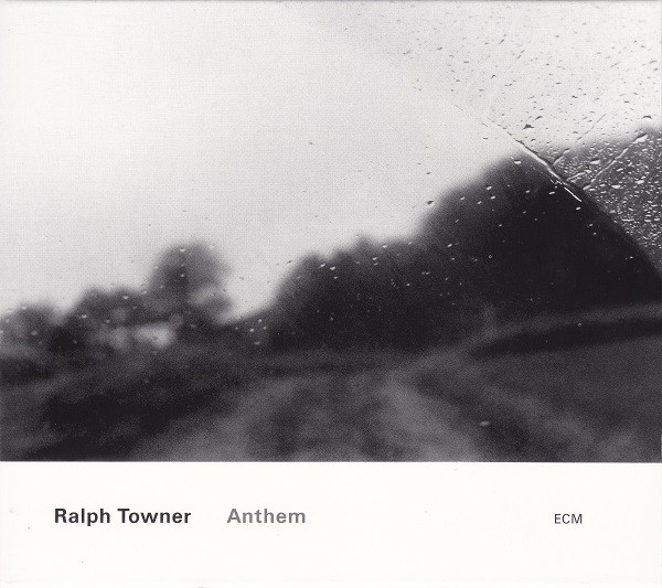 RALPH TOWNER - Anthem cover