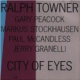 RALPH TOWNER - City of Eyes cover