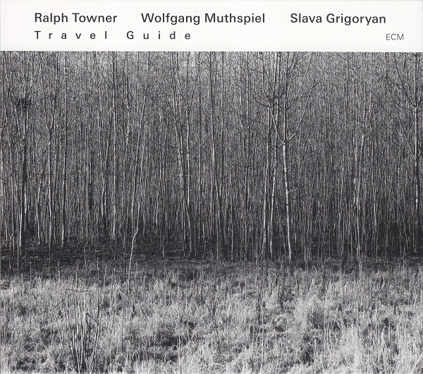 RALPH TOWNER - Travel Guide cover