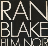 RAN BLAKE - Film Noir cover