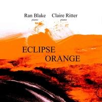 RAN BLAKE - Ran Blake / Claire Ritter : Eclipse Orange cover
