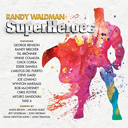 RANDY WALDMAN - Superheroes cover