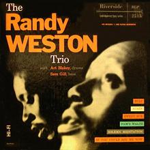 RANDY WESTON - The Randy Weston Trio cover